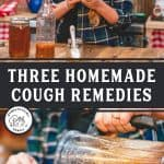 """Pinterest pin with two images. Top image of a woman holding a jar of garlic salve, bottom image is of the salve being poured into a jar. Text overlay says, """"Three Homemade Cough Remedies"""""""