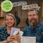 "A man and woman holding up seed catalogs and a garden planner. Text overlay says, ""Start Your Garden Off Right: Garden Planning Tips"""