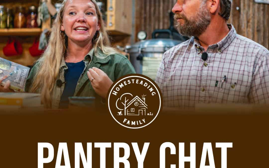 Pantry Chat Q & A – Episode #74