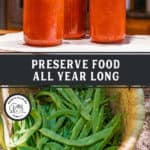 Photo of kids snapping green beans and a photo of jars of food in a water bath canner. Pinterest pin of what to preserve each month of the year.