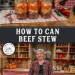 Pinterest pin image for how to can beef stew. Images of canned beef stew.