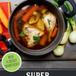 Pinterest pin for immune-boosting chicken broth with images of soup in a bowl and broth in a pot.