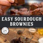 Pinterest pin for fudgy sourdough brownies with photos of brownies on a serving platter.