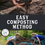 Pinterest pin for how to make compost at home. Images of finished compost and two girls shoveling compost into the garden.