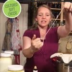 Pinterest pin for homemade soft cultured cheese. Images of a woman making homemade cheese in her kitchen.