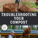 Pinterest pin for compost troubleshooting. Image of a man turning a compost pile.